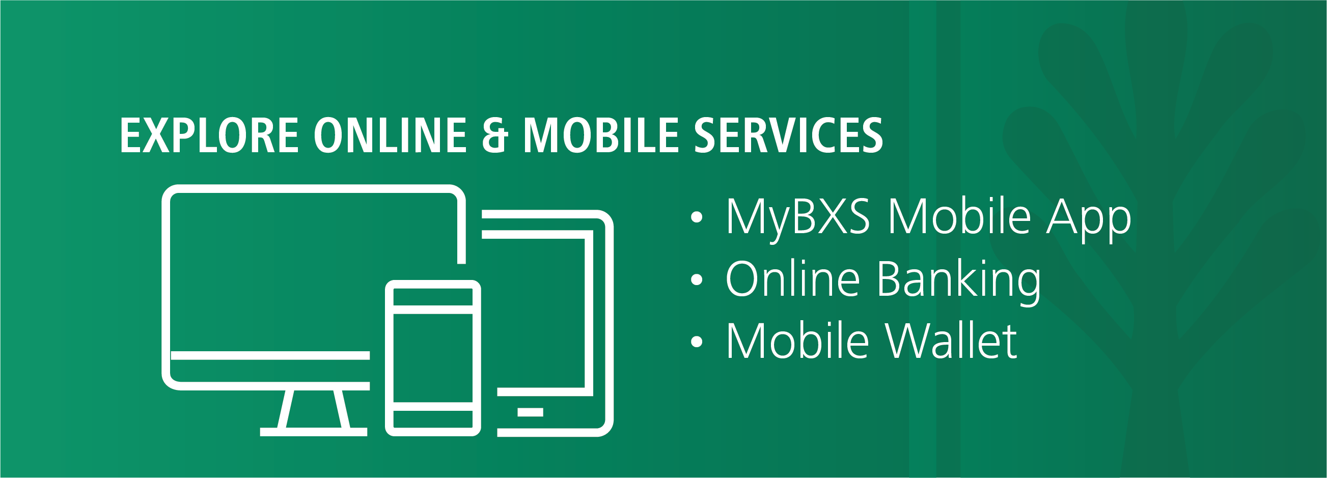 Explore Online and Mobile Services