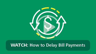 Delay Bill Payments